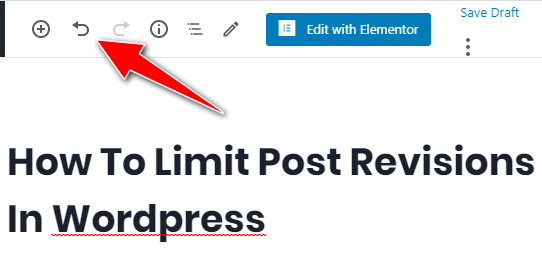 limit wordpress revisions - undo button